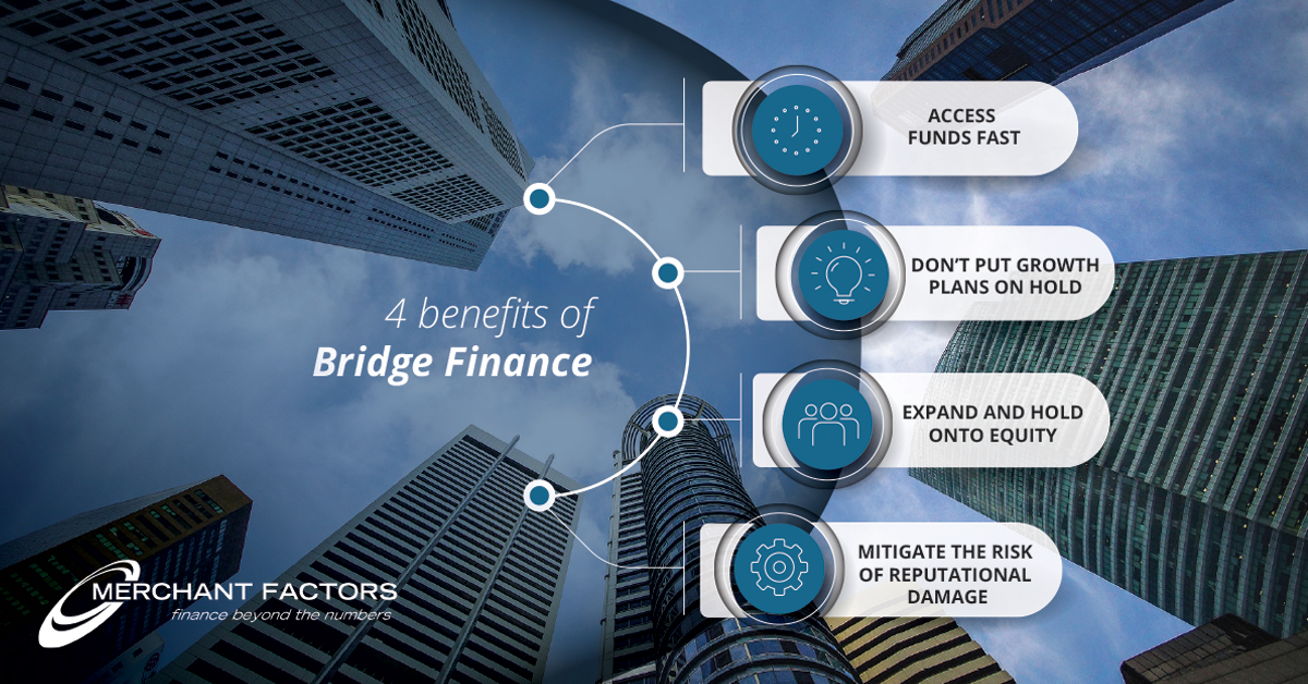 Benefits of Bridge Finance